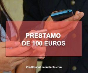 Prestamo de 100 euros
