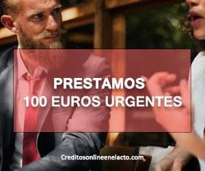 Prestamos 100 euros urgentes
