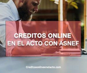 creditos online en el acto con ASNEF