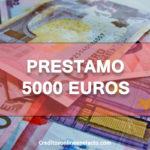 prestamo 5000 euros