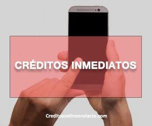 Créditos inmediatos