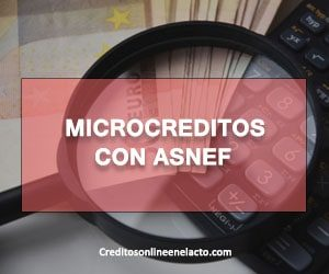 Microcreditos con ASNEF