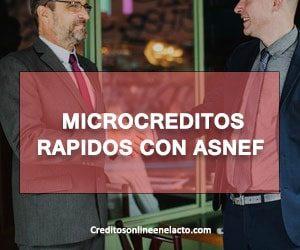 Microcreditos rapidos con ASNEF