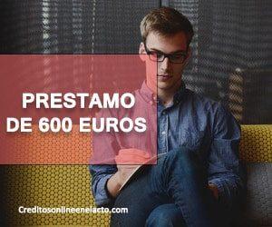 Prestamo de 600 euros