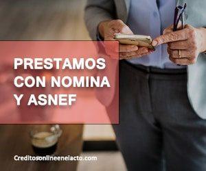 Prestamos con nomina y ASNEF