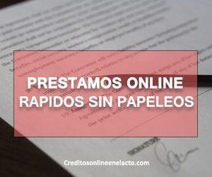 Prestamos online rapidos sin papeleos