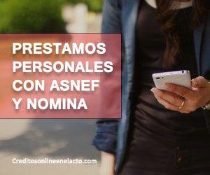 Prestamos personales con ASNEF y nomina