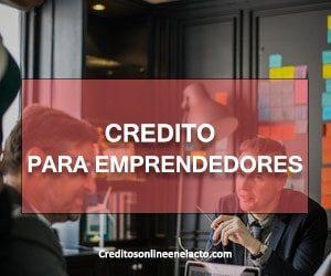 credito para emprendedores