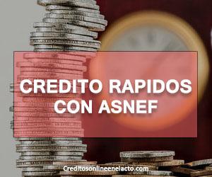 Creditos rapidos con ASNEF
