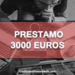 Prestamo 3000 euros