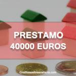 Prestamo 40000 euros