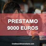 Prestamo 9000 euros
