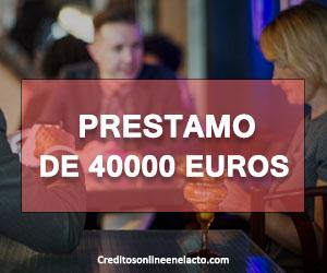 Prestamo de 40000 euros