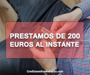 Prestamos de 200 euros al instante
