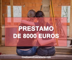 prestamo de 8000 euros