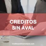 creditos sin aval